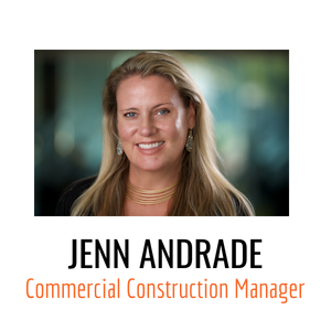meet Jenn Andrade--a commercial construction manager